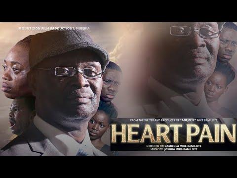 HEART PAIN (Mount Zion Latest Movie)