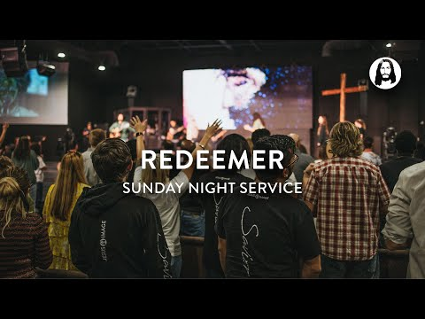 Redeemer  Michael Koulianos  Sunday Night Service