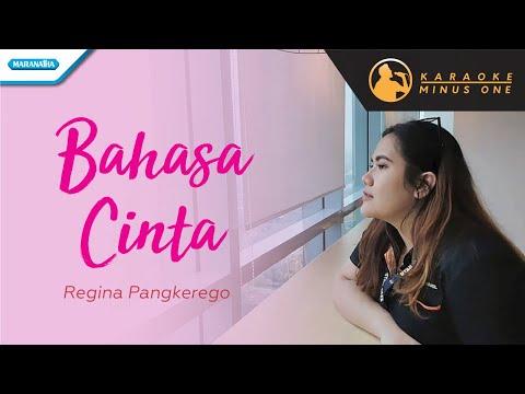Regina Pangkerego - Bahasa Cinta (Versi Karaoke)