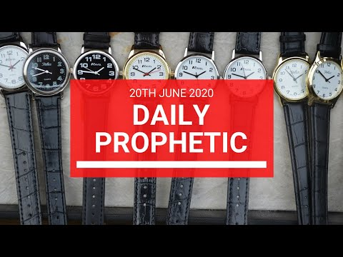 Daily Prophetic 20 June 2020 3 of 7