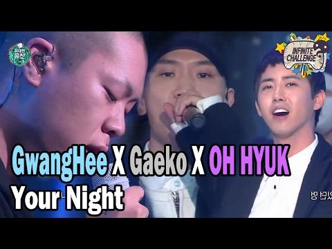 Your Night (Live) [Feat. Gaeko & Oh Hyuk]