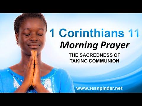 The SACREDNESS of Taking COMMUNION - Morning Prayer