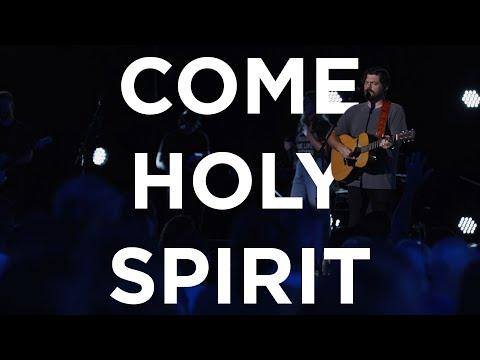 Come Holy Spirit (Spontaneous)  Josh Baldwin  Bethel Church