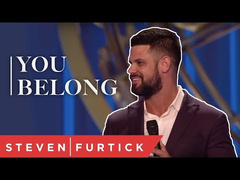 You Belong  Pastor Steven Furtick