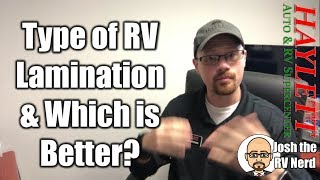 Which is better Pinch or Vacuum Lamination with Josh the RV Nerd