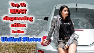 Top 10 most depressing cities in the United States