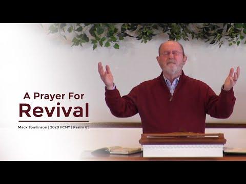 A Prayer For Revival (Psalm 85) - Mack Tomlinson