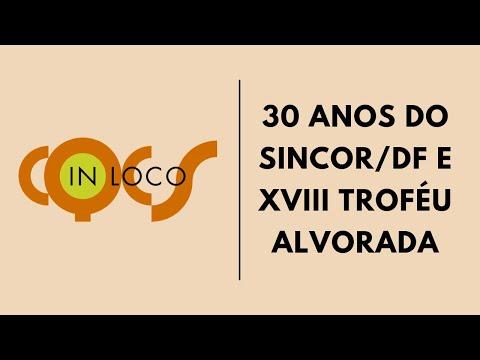 Imagem post: Aniversário de 30 anos do Sincor/DF e XVIII Troféu Alvorada