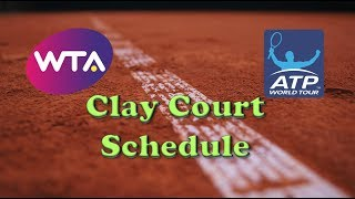 Clay Court Season Schedule Explained