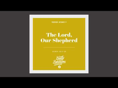The Lord, Our Shepherd - Daily Devotion