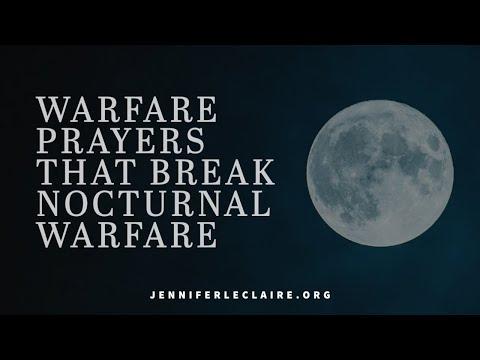 Warfare Prayer that BREAK Nocturnal Warfare