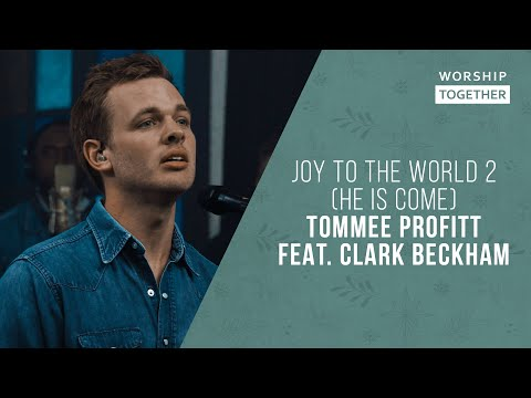 Joy To The World 2 (He Is Come) // Tommee Profitt feat. Clark Beckham // New Song Cafe