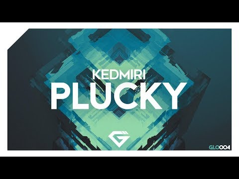 Kedmiri - Plucky (Original Mix) - UCAHlZTSgcwNNpf8LV3E6kDQ