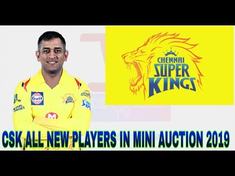CSk all Buying Player in IPL 2019 mini Auction all news | #indiacrickettv