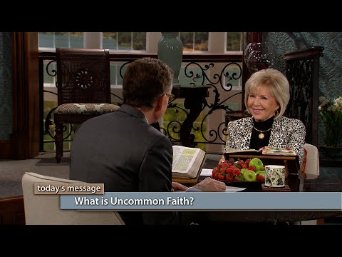 What Is Uncommon Faith?