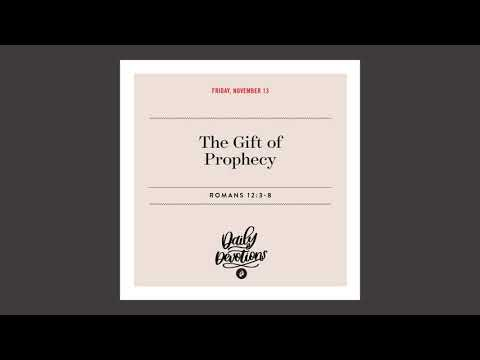 The Gift of Prophecy  Daily Devotional