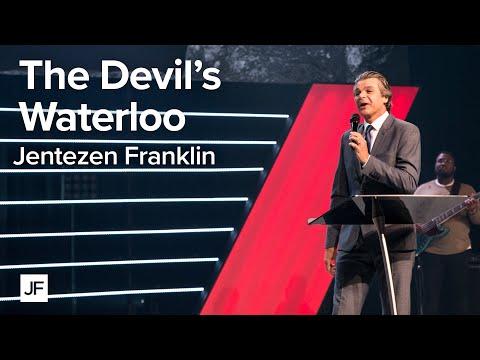 The Devil's Waterloo  Jentezen Franklin