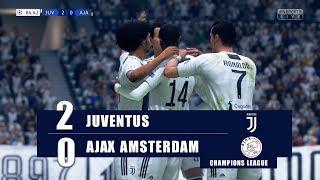 FIFA19   JUVENTUS vs AJAX   UEFA CHAMPIONS LEAGUE QUARTER FINAL - FIFA19 Gameplay 4K