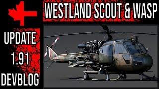 Westland Scout & Wasp - Update 1.91 Devblog - War Thunder