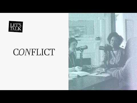 Let's Talk: Conflict