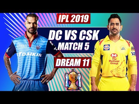 IPL 2019 Match 5 DC vs CSK Playing XI, Dream 11 Prediction