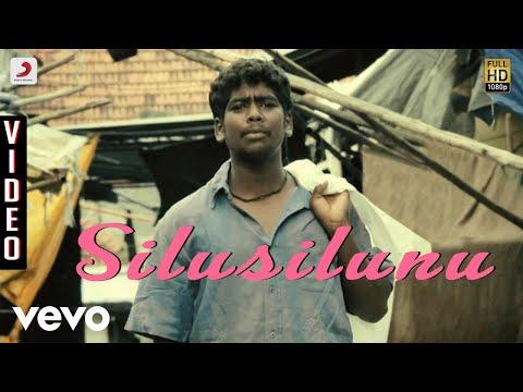 Goli Soda - Silusilunu Video | S.N. Arunagiri - UCTNtRdBAiZtHP9w7JinzfUg