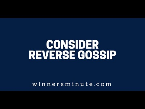 Consider Reverse Gossip  The Winner's Minute With Mac Hammond