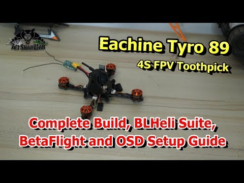 Eachine Tyro89 FPV Toothpick Racing Drone Complet Build Guide - UCsFctXdFnbeoKpLefdEloEQ