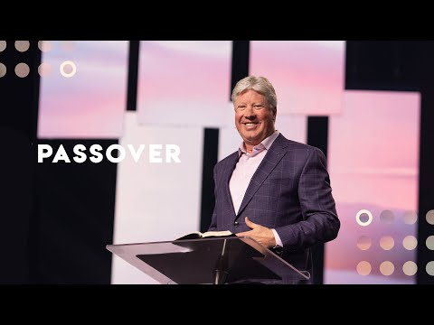 Gateway Church Live  Passover by Pastor Robert Morris  April 4