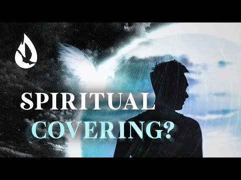 Do I Need a Spiritual Covering?  The Biblical Truth