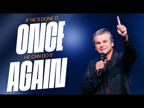 If He's Done It Once, He Can Do It Again  Pastor Jentezen Franklin