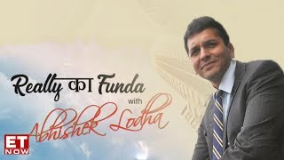 Realty Funda With Abhishek Lodha | ET Now Exclusive