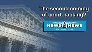 The Second Coming of Court-Packing?