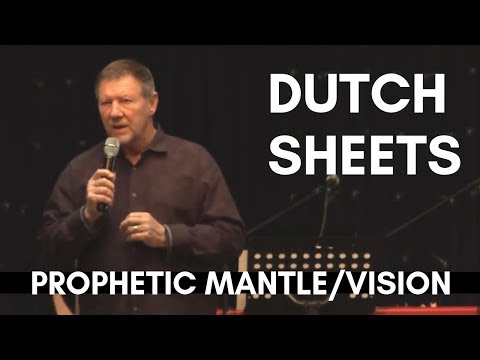 Dutch Sheets: Prophetic Mantle/Vision