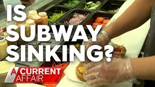 Subway making life 'hell', franchisee claims | A Current Affair
