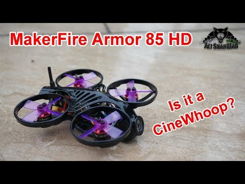Is it a Cinewhoop MakerFire Armor 85 HD Onboard 1080P HD DVR - UCsFctXdFnbeoKpLefdEloEQ