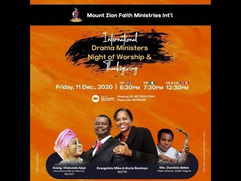 INTERNATIONAL DRAMA MINISTERS NIGHT OF WORSHIP & THANKSGIVING