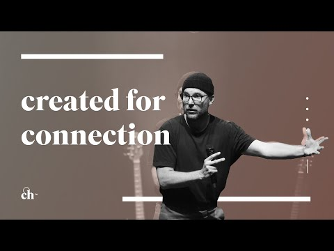 Created for Connection // Judah Smith