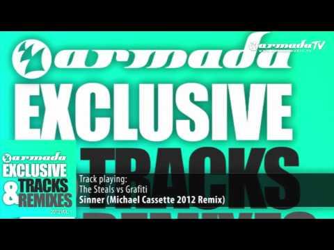 The Steals vs Grafiti - Sinner (Michael Cassette 2012 Remix) - UCGZXYc32ri4D0gSLPf2pZXQ