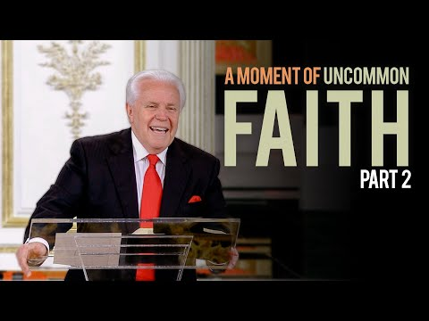 A Moment of Uncommon Faith, Part 2  Jesse Duplantis