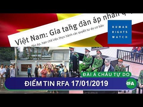 Điểm tin RFA tối 17/01/2019 | Tòa phúc thẩm tuyên cựu giáo viên Đào Quang Thực 13 năm tù giam