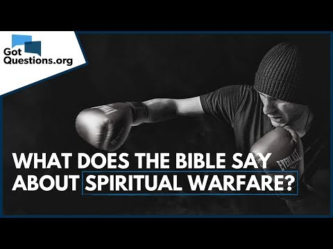 What does the Bible say about Spiritual Warfare?  The Armor of God  GotQuestions.org