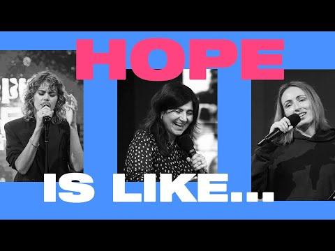 Hope is Like  Hannah Hobbs, Taya Gaukrodger & Vicki Simpson  Team Night on Demand  Oct 22nd 2020