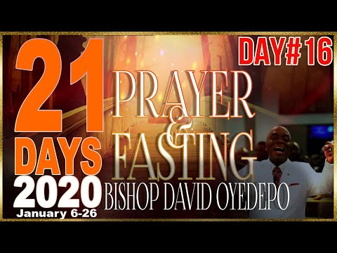 Bishop Oyedepo  21 Days 2020[Day 16]