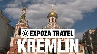 Kremlin (Russia) Vacation Travel Video Guide