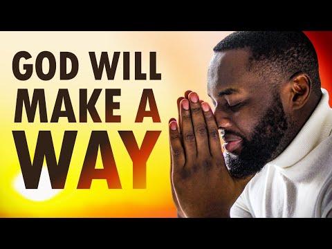 God Will MAKE a WAY - Morning Prayer