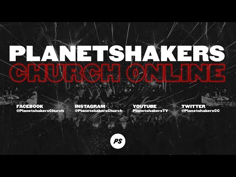 Planetshakers Online Church 11:30am AEST  25-Oct-2020
