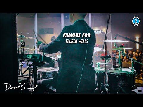 Famous For Drum Cover // Tauren Wells // Daniel Bernard