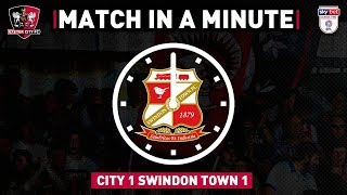 ⏱ Match in a Minute: Swindon Town (17/8/19) | Exeter City Football Club