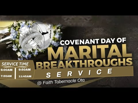 DOMI STREAM:COVENANT DAY OF MARITAL BREAKTHROUGH SERVICE   28, FEB. 2021  FAITH TABERNACLE OTA